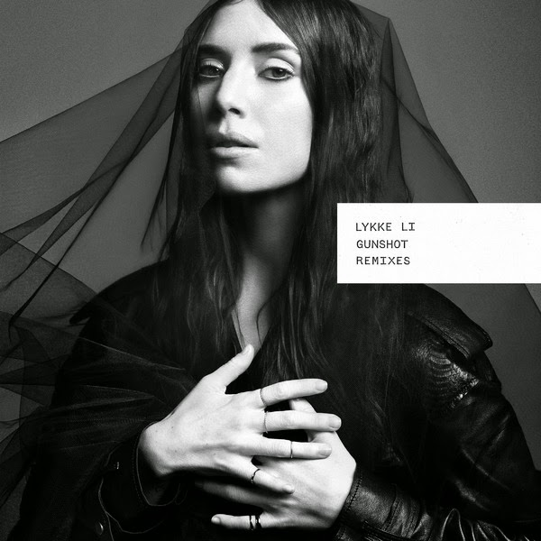 Lykke Li - Gunshot (Remixes) - Single Cover