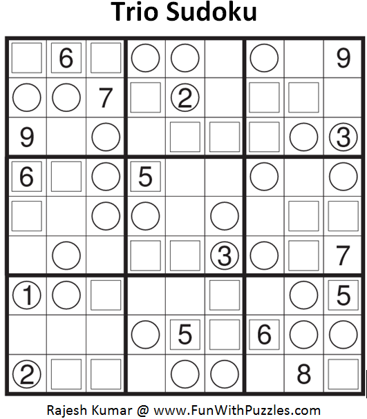Trio Sudoku (Fun With Sudoku #78)