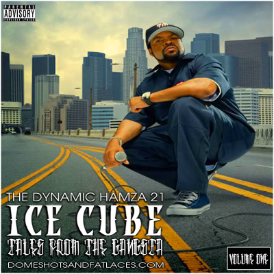 Ice Cube - Tales From The Gangsta Vol One