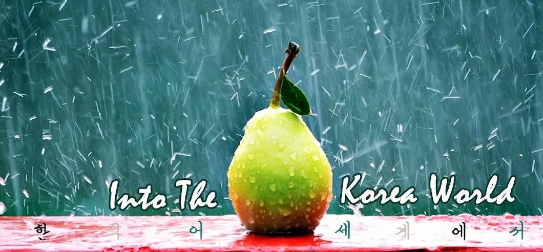 In The Korea World | 한국어 세계에서