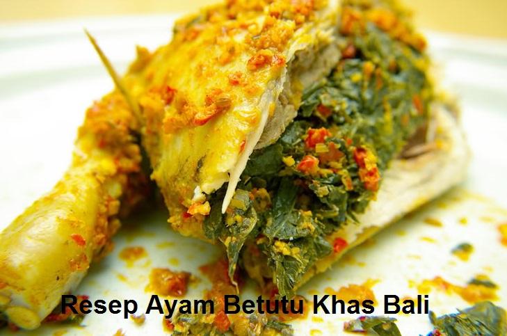 Resep Ayam Betutu Dari Bali