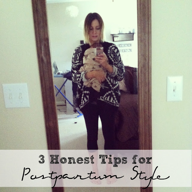 3 Honest Tips for Dressing Postpartum- good ideas to try and things to remember
