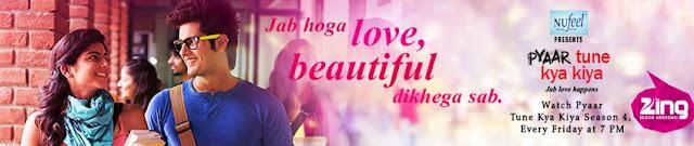 Pyaar Tune Kya Kiya Season 4 Finale Episode with Kanchi Singh & Kiran Srinivas