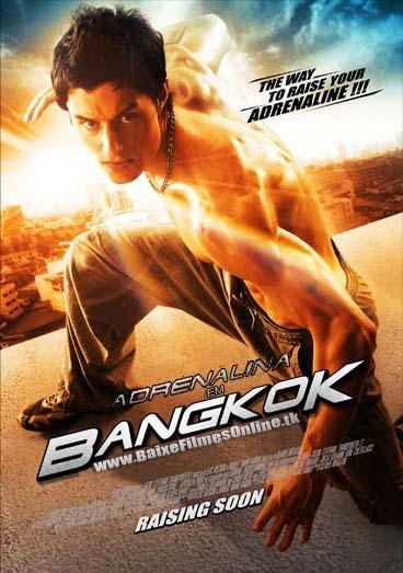 Adrenalina em Bangkok Dublado