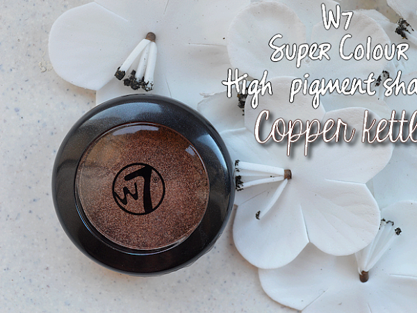 W7 High Pigment Shadow, Copper Kettle - Review