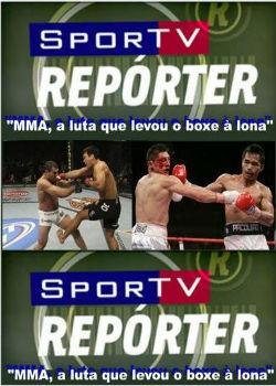 SporTV Repórter MMA, a Luta que Levou o Boxe à Lona (2011) 65886530154518883627