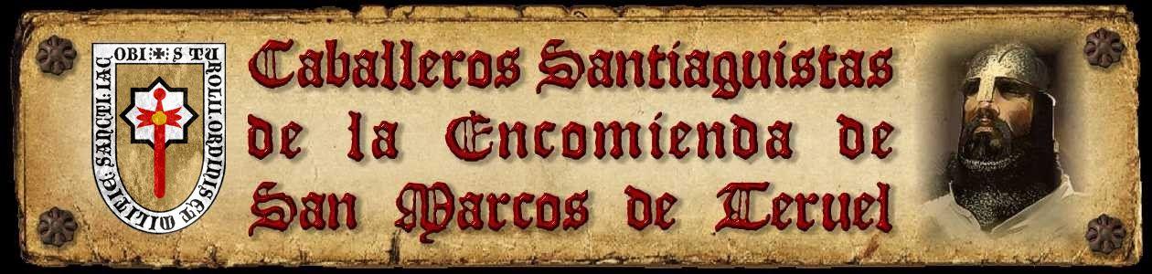 Caballeros Santiaguistas de la Encomienda de San Marcos
