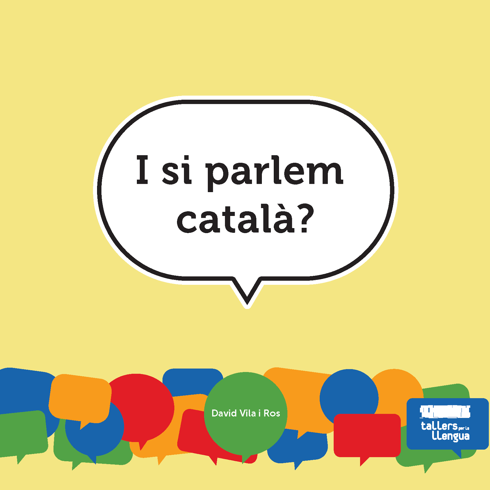 Presentació 'I si parlem català?' a Sabadell, ds 1 a les 12 a la seu d'ERC