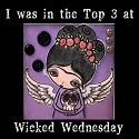 Made Top 3 at Wicked Wednesday