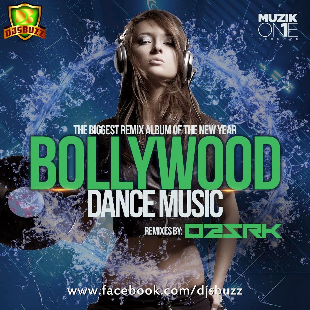 BOLLYWOOD DANCE MUSIC – DJ O2 & SRK