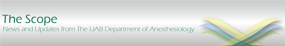 <i>The Scope</i> - UAB Department of Anesthesiology