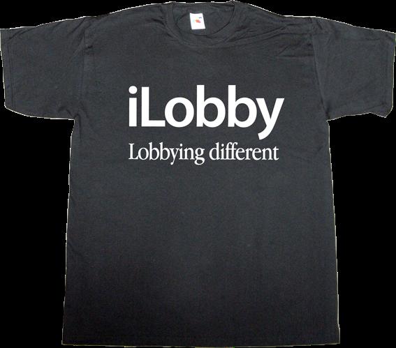 apple lobby useless Politics useless economics useless capitalism useless copyright t-shirt ephemeral-t-shirts