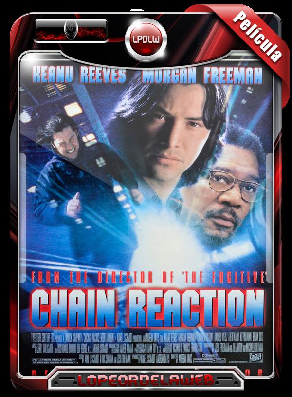 Chain Reaction (1996)   Reacción En Cadena 720p Dual