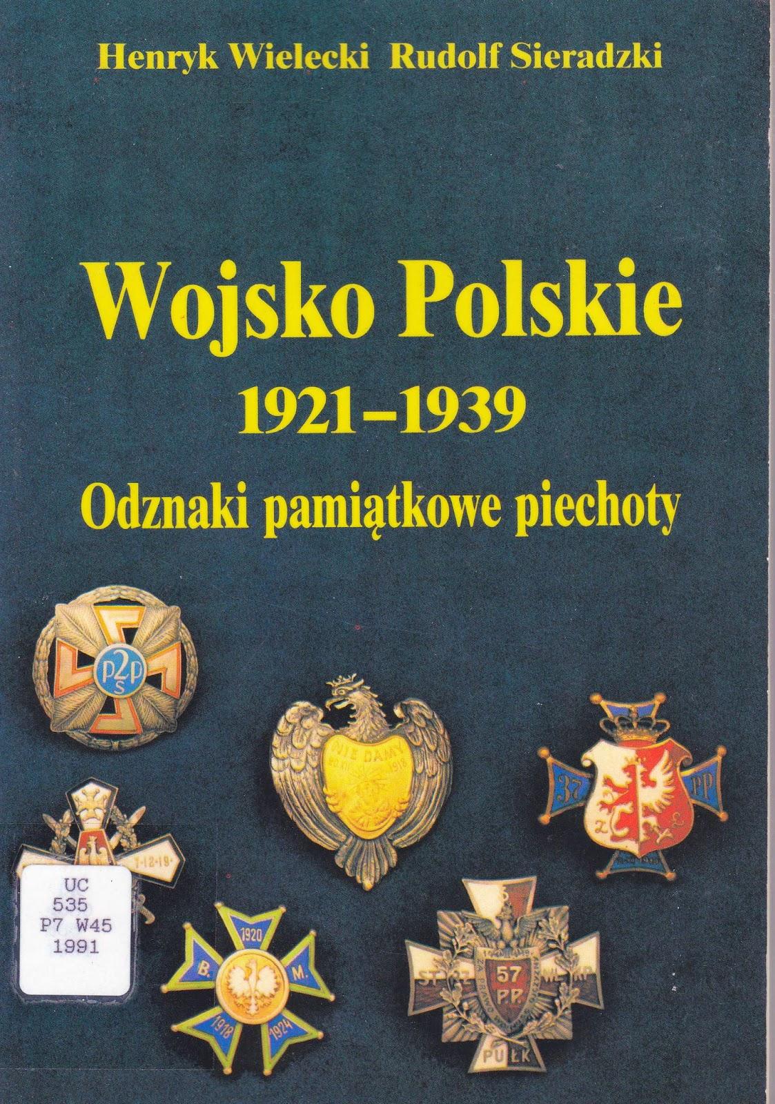WOJSKO POLSKIE 1921-1939 Odznaki pamiatkowe piechoty (Polish Army 1921-1939 Commemorative Infantry Badges)