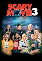 Scary Movie 3: No hay 2 sin 3 (2003)