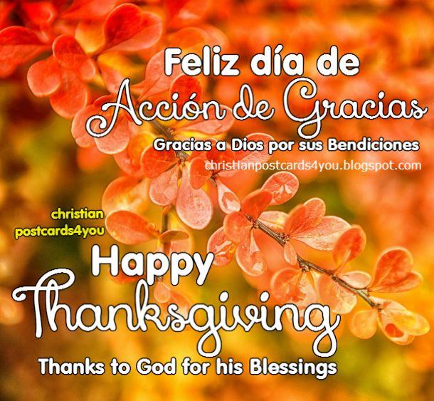 Bilingual card happy thanksgiving, feliz día de acción de gracias. Nice quotes for your family and friends. Free christian card