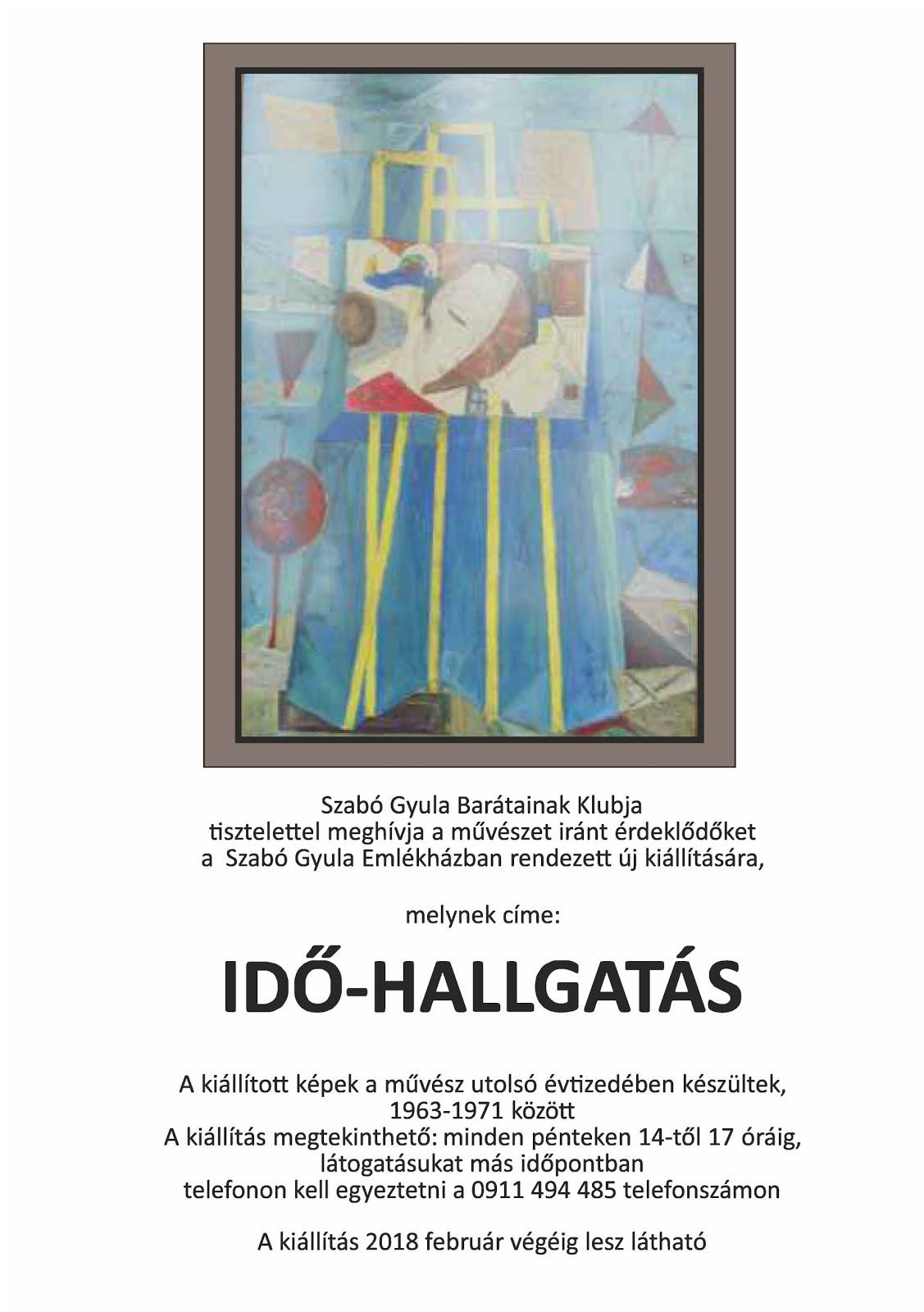 IDŐ-HALLGATÁS a Szabó Gyula Emlékházban