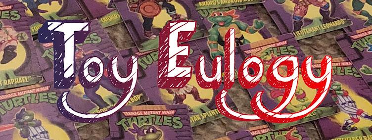 Toy Eulogy