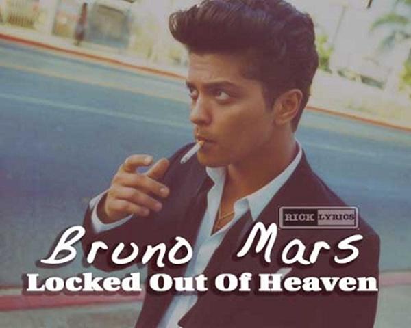 Lyrics Bruno Mars Locked Out Of Heaven