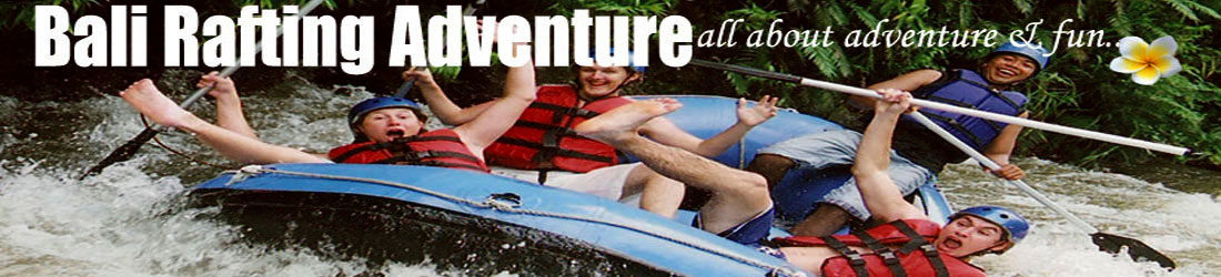 Bali Rafting Adventure