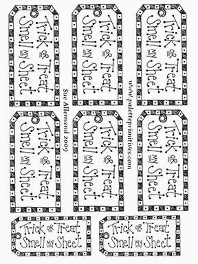 """FREE """"Trick or Treat Smell my Sheet Printable Tags"""" by Sue Allemand, www.sueallemandart.com"""