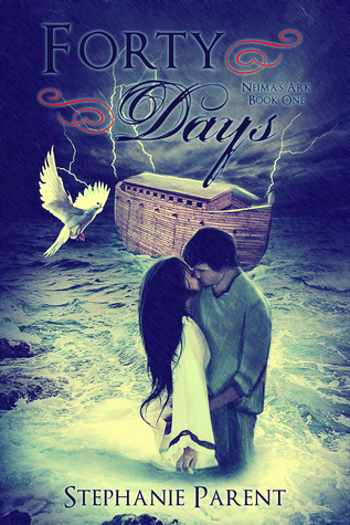 Forty Days by Stephanie Parent Book Blitz