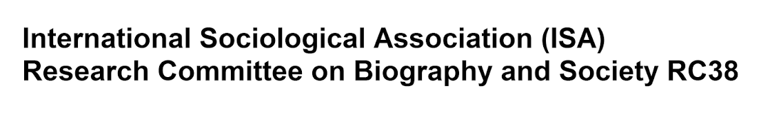 International Sociological Association (ISA) Research Committee on Biography and Society RC38