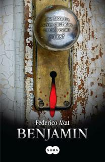 Libro Benjamin, de Federico Axat - Cine de Escritor
