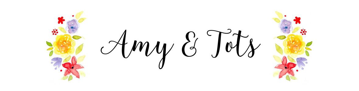 Amy & Tots