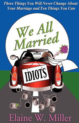 We All Married Idiots