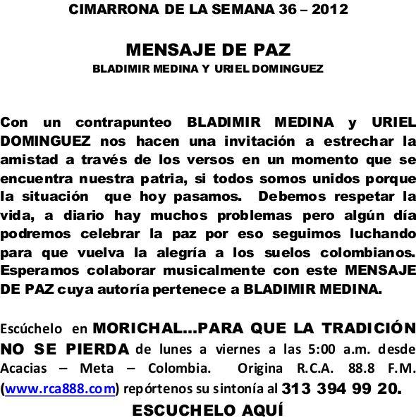 CIMARRONA DE LA SEMANA 36 - MENSAJE DE PAZ - BLADIMIR MEDINA y URIEL