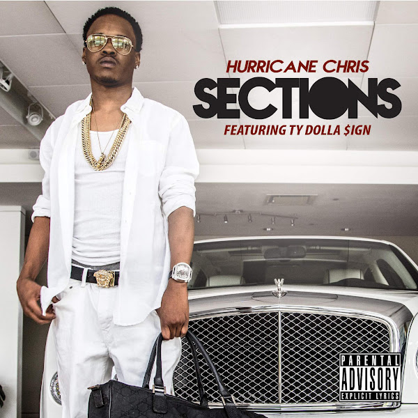 Hurricane Chris - Sections (feat. Ty Dolla $Ign) - Single Cover