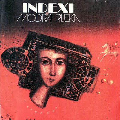 Indexi - Modra Rijeka 1978 (Yugoslavia, Symphonic Prog)