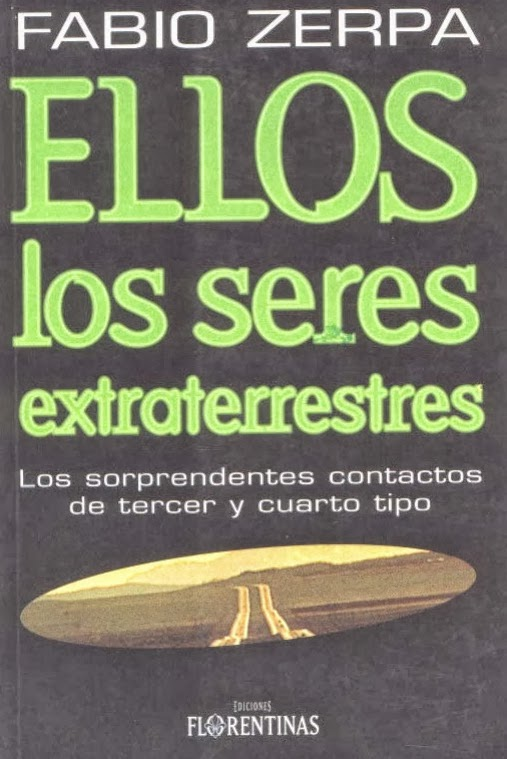 Ellos los Seres Extraterrestres   Fabio Zerpa