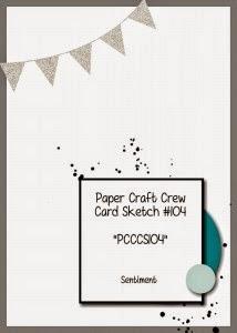 http://www.papercraftcrew.com/pcccs-104-card-sketch/