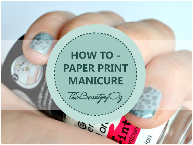 How To - PAPER PRINT MANICURE