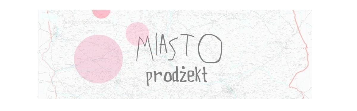 Miasto Prodżekt