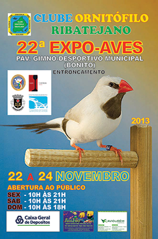 22ª EXPO-AVE DO CLUBE ORNITÓFILO RIBATEJANO