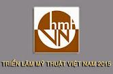 Thông báo về triển lãm Mỹ thuật Việt Nam 2015