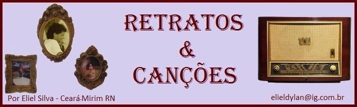 RETRATOS & CANÇÕES