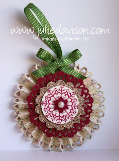 http://juliedavison.blogspot.com/2012/12/stampin-up-designer-rosette-ornament.html