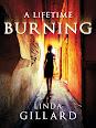 A Lifetime Burning by Linda Gillard