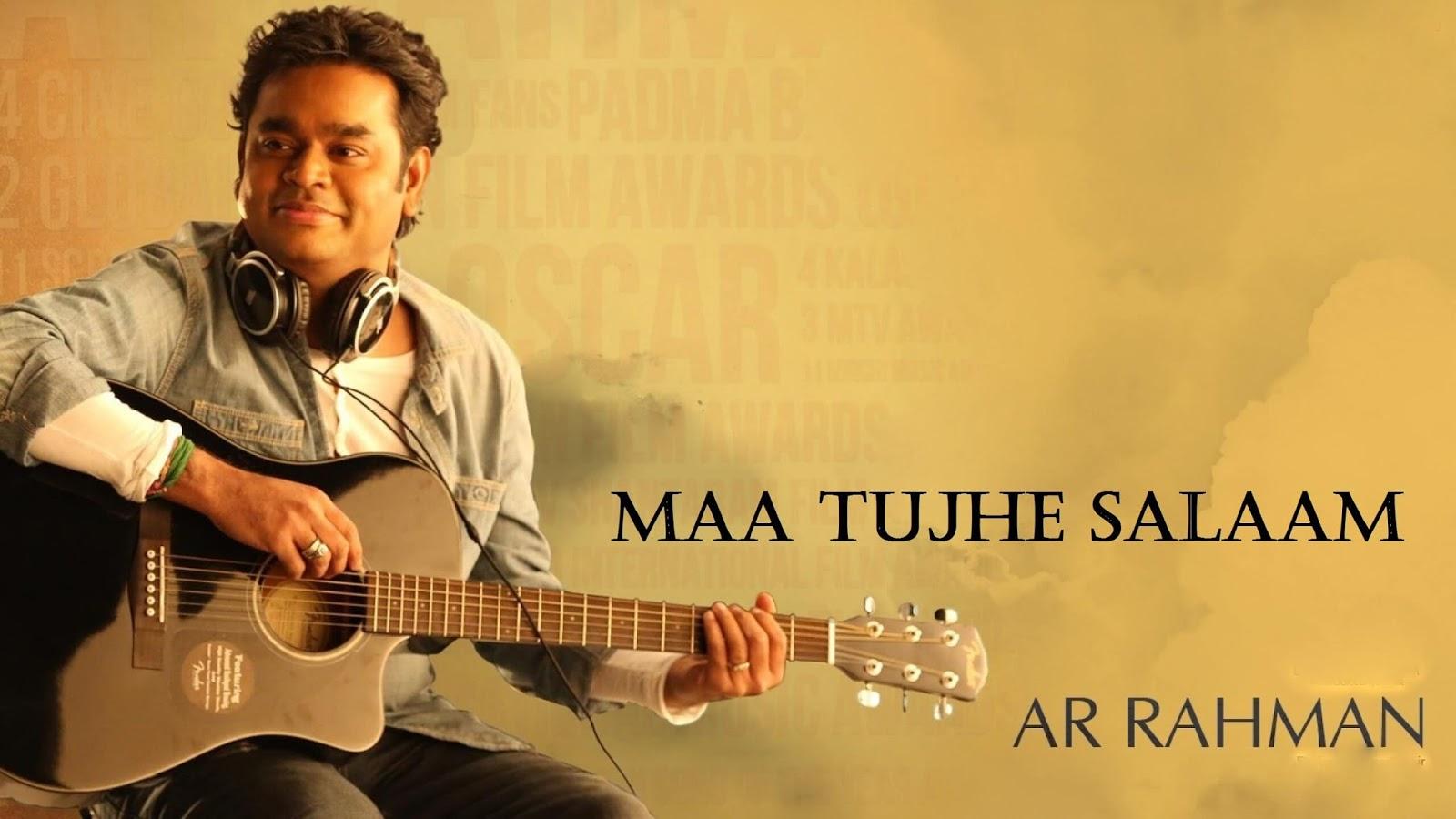 Maa Tujhe Salaam Chords Tabs Vande Maatram A R Rahman Thedeepak