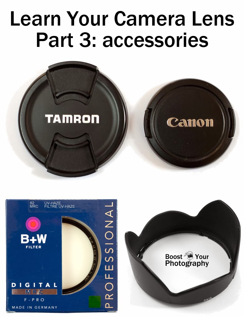 Learn Your Camera Lens: part 3 accessories | Boost Your Photography