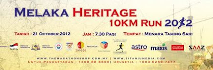 Melaka Heritage 10km Run I21 Oct 2012) - POSTPONED TO YEAR 2013