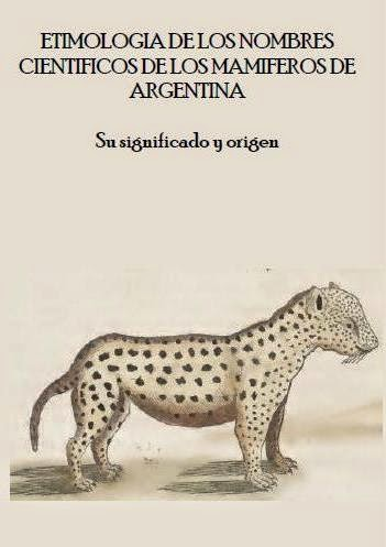 SIGNIFICADO DE LOS NOMBRES CIENTIFICOS DE LOS MAMIFEROS DE ARGENTINA