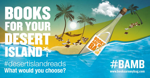 Books are my bag BAMB desert island reads