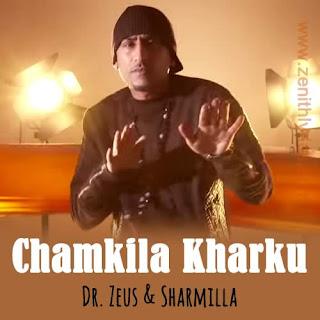 Chamkila Kharku Lyrics - Dr. Zeus
