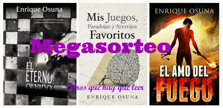 http://librosquehayqueleer-laky.blogspot.com.es/2014/07/megasorteo-con-enrique-osuna.html