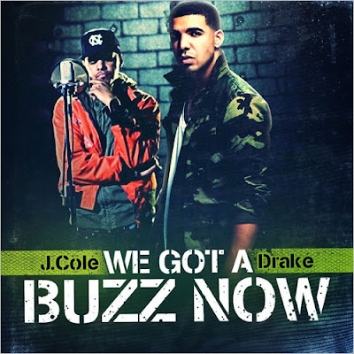 J._Cole_and_Drake-We_Got_A_Buzz_Now-2011-WEB